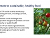 Threats to stable, healthy food