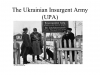 The Ukrainian Insurgent Army (UPA)